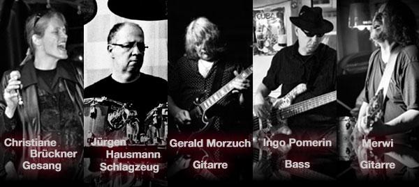 Christiane Brückner Gesang - Ralf Mannchen Schlagzeug - Gerald Morzuch Gitarre - Ingo Pomerin Bass - Merwi Gitarre